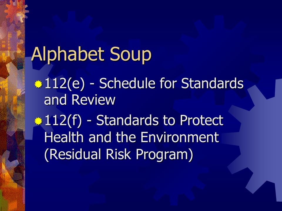 Alphabet Soup 112(e) - Schedule for Standards and Review