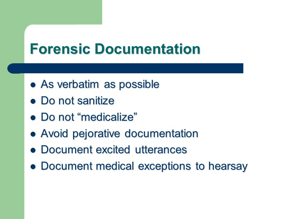 Forensic Documentation