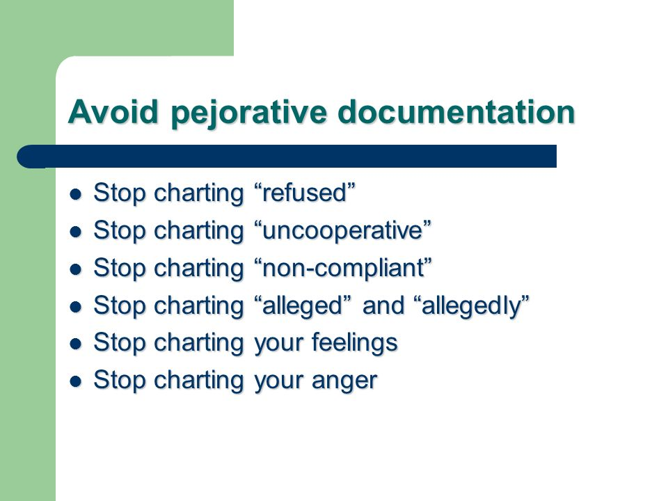 Avoid pejorative documentation