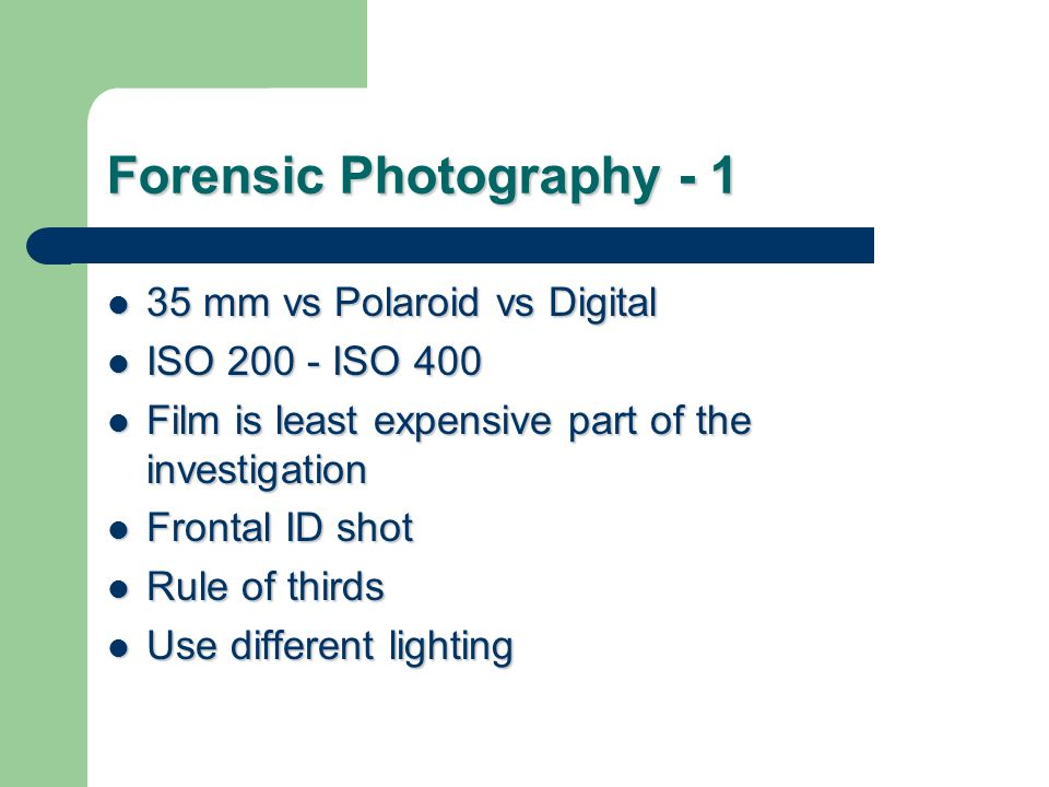 Forensic Photography - 1