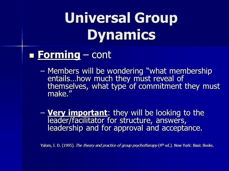Universal Group Dynamics