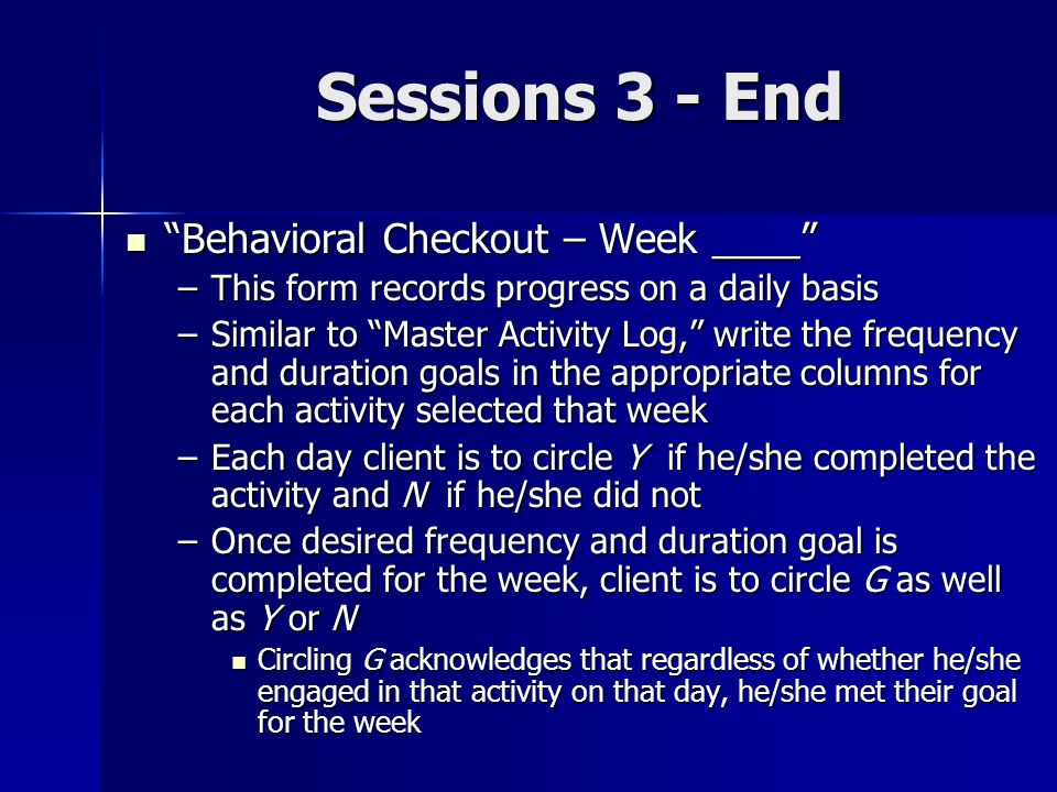 Sessions 3 - End Behavioral Checkout – Week ____