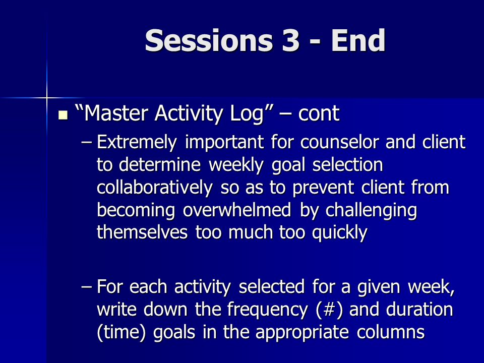 Sessions 3 - End Master Activity Log – cont