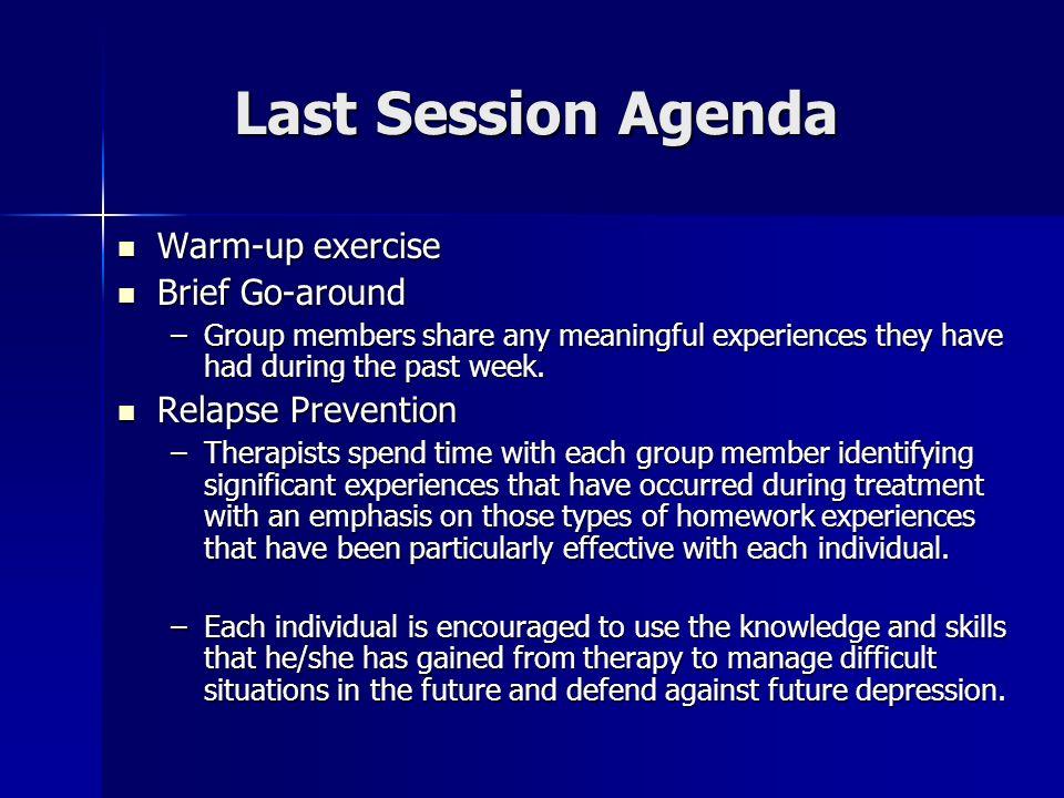 Last Session Agenda Warm-up exercise Brief Go-around