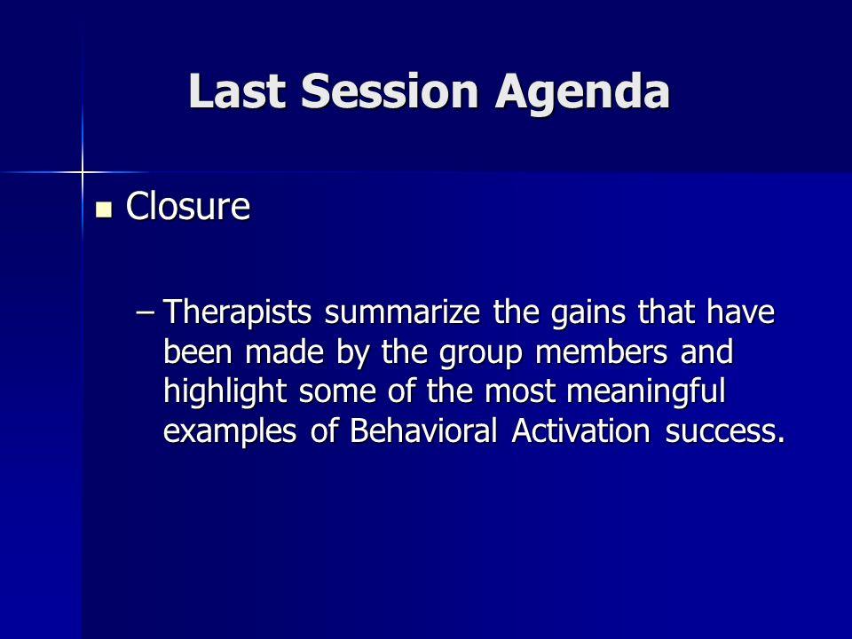Last Session Agenda Closure