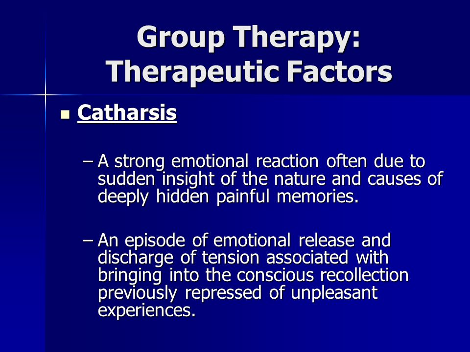 Group Therapy: Therapeutic Factors