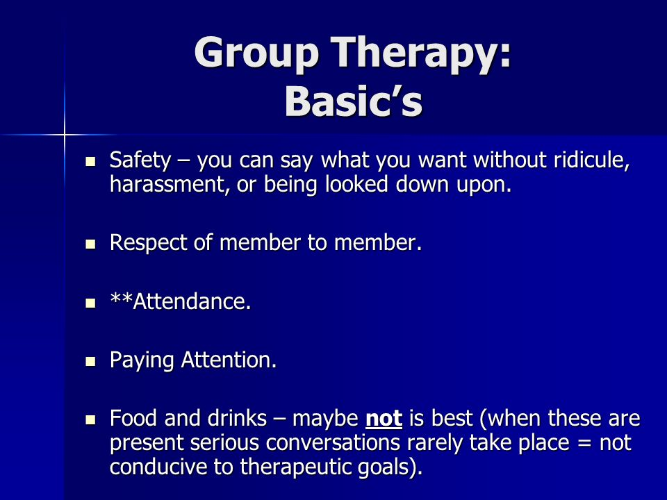Group Therapy: Basic's