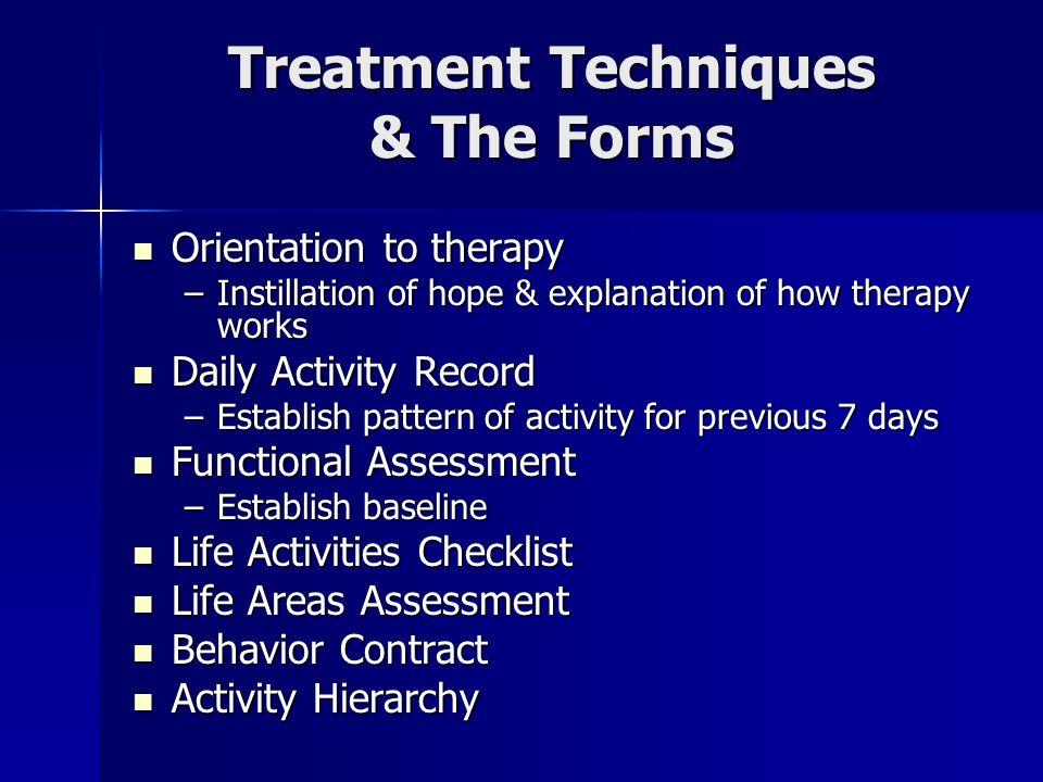 Treatment Techniques & The Forms