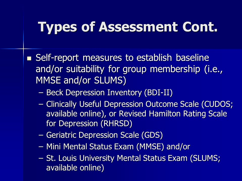 Types of Assessment Cont.