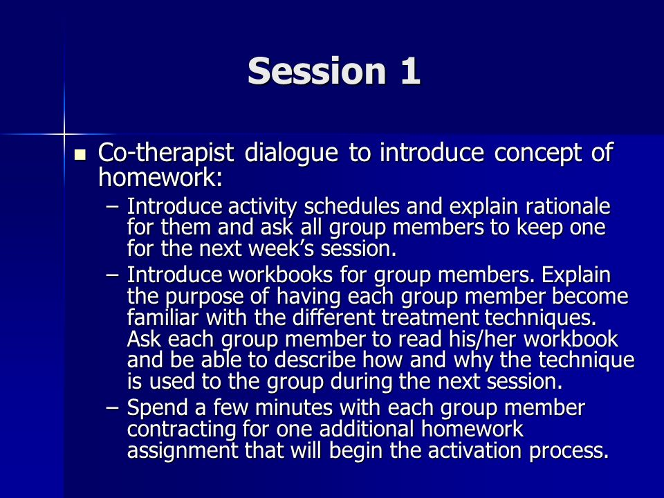 Session 1 Co-therapist dialogue to introduce concept of homework: