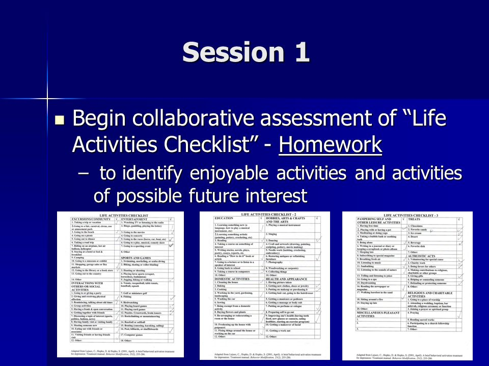 Session 1 Begin collaborative assessment of Life Activities Checklist - Homework.