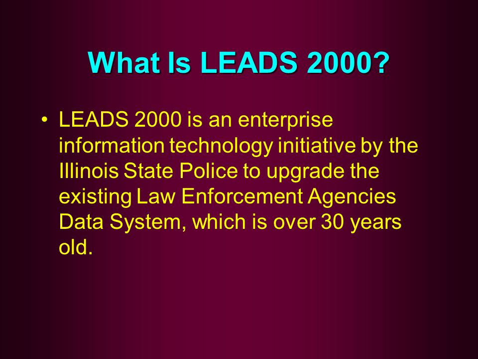What Is LEADS 2000