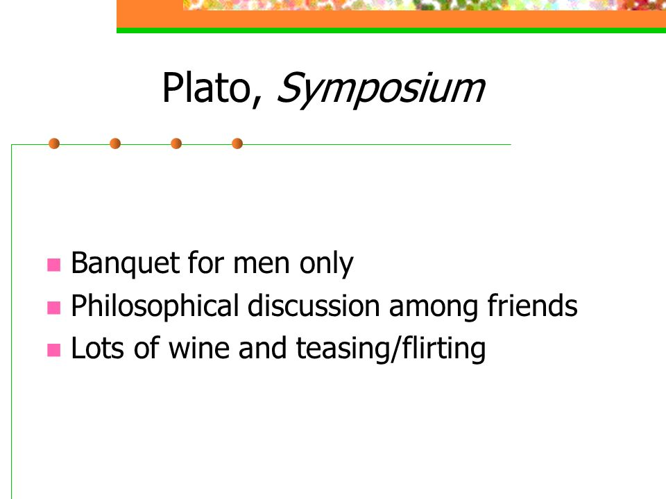 Plato, Symposium Banquet for men only