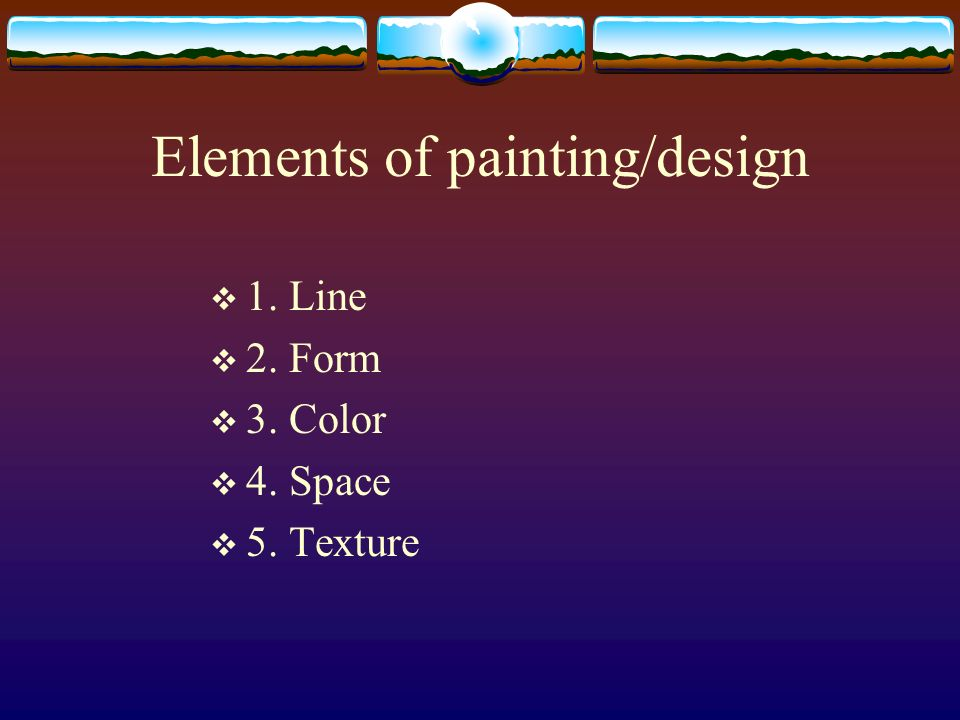 Elements of painting/design