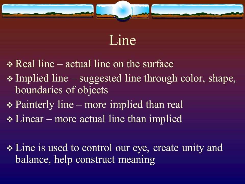 Line Real line – actual line on the surface