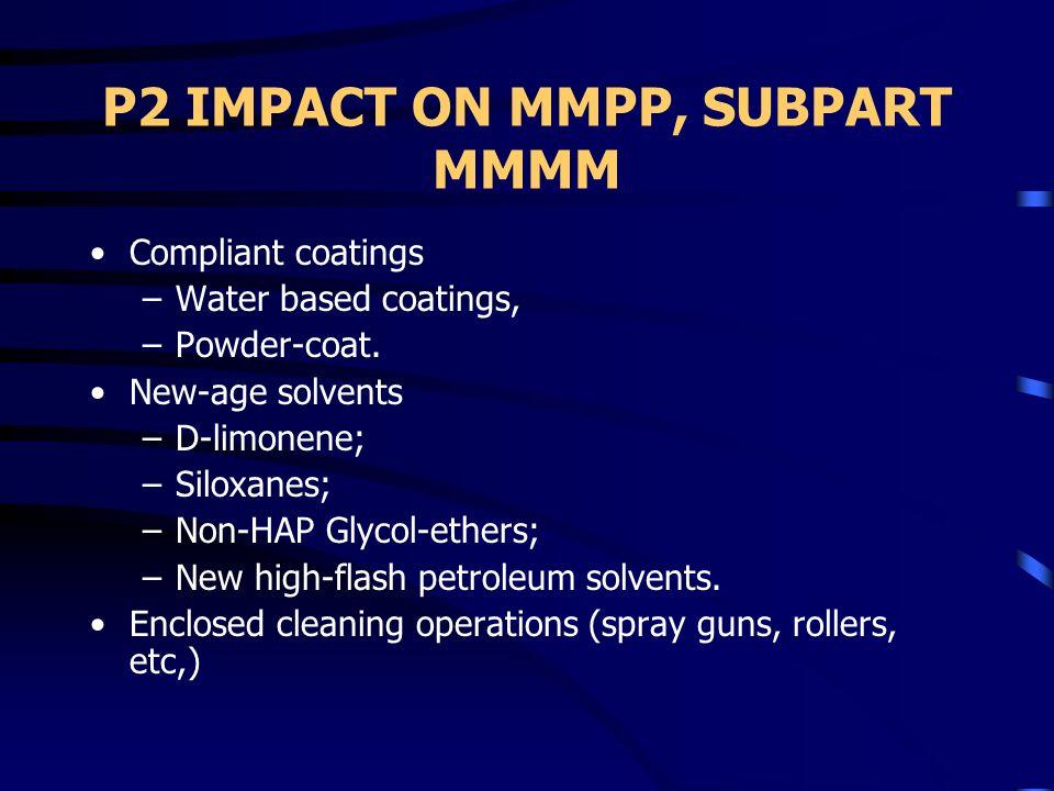 P2 IMPACT ON MMPP, SUBPART MMMM