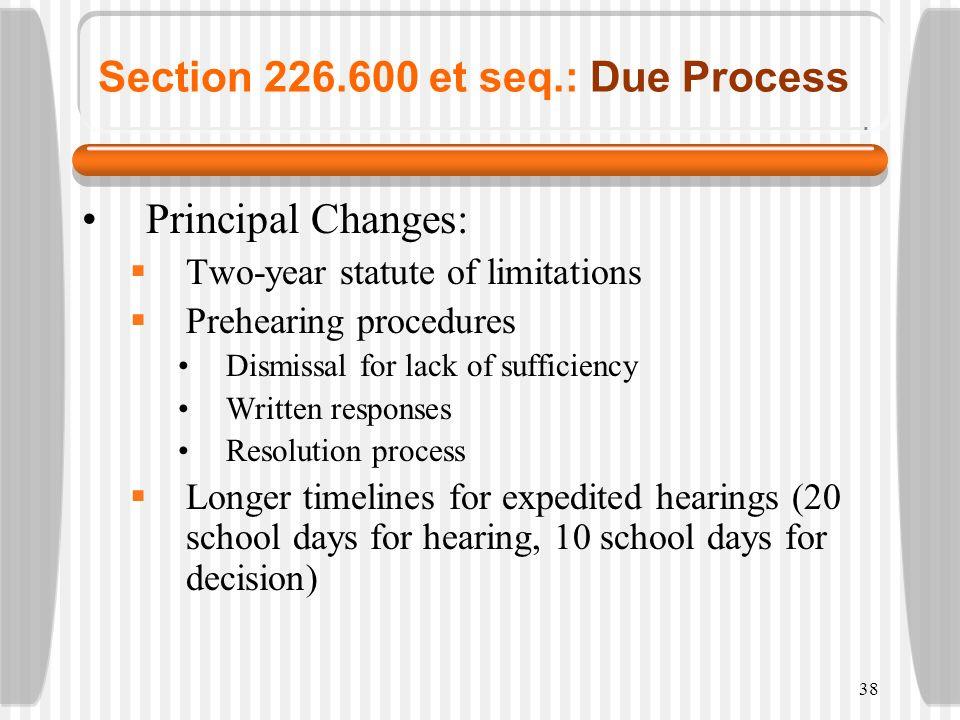 Section 226.600 et seq.: Due Process