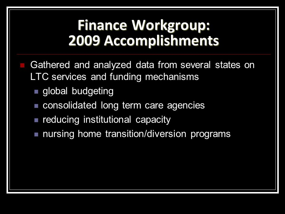 Finance Workgroup: 2009 Accomplishments