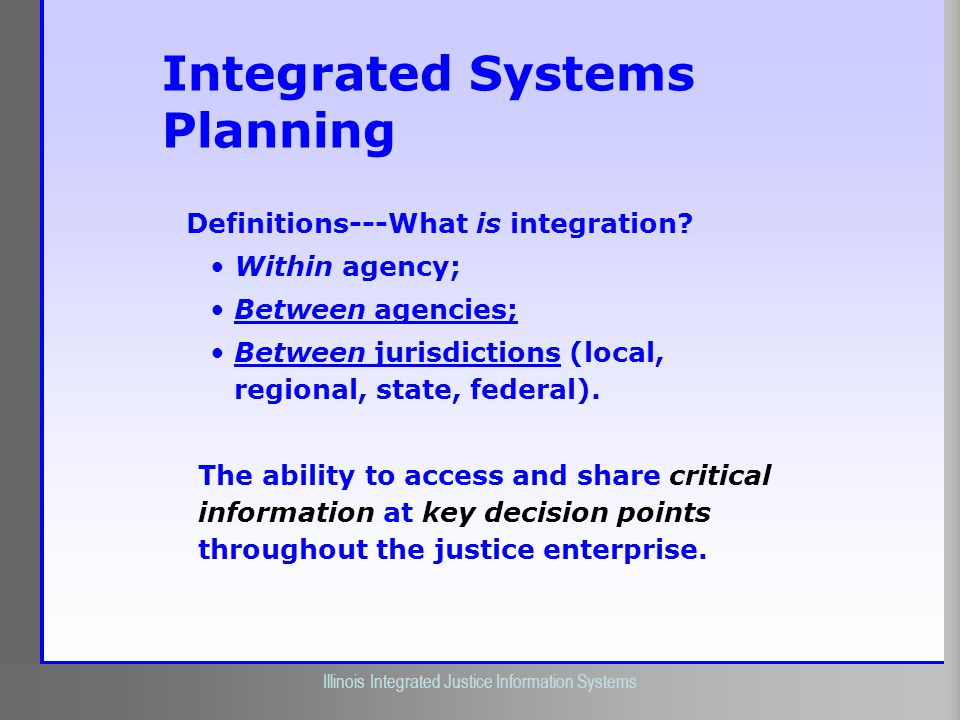 Integrated Systems Planning