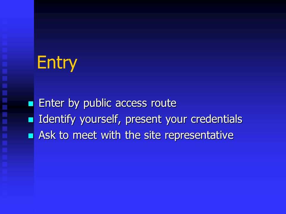 Entry Enter by public access route