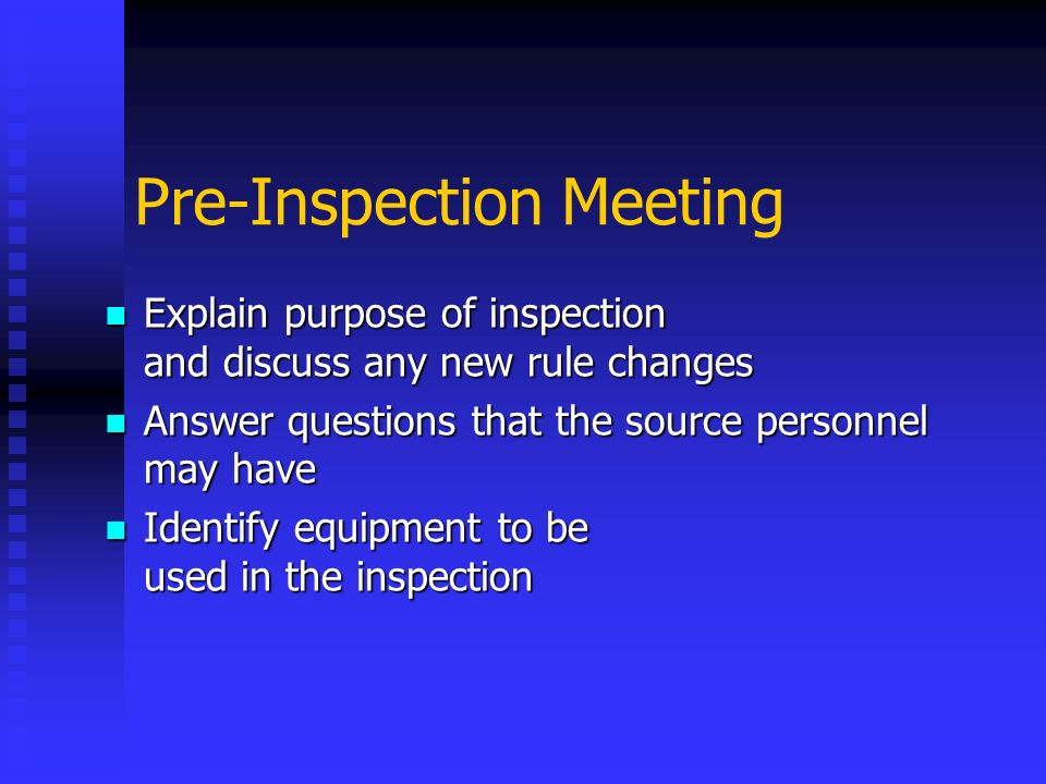 Pre-Inspection Meeting