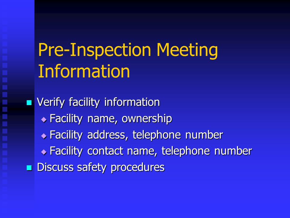 Pre-Inspection Meeting Information