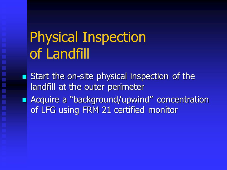 Physical Inspection of Landfill