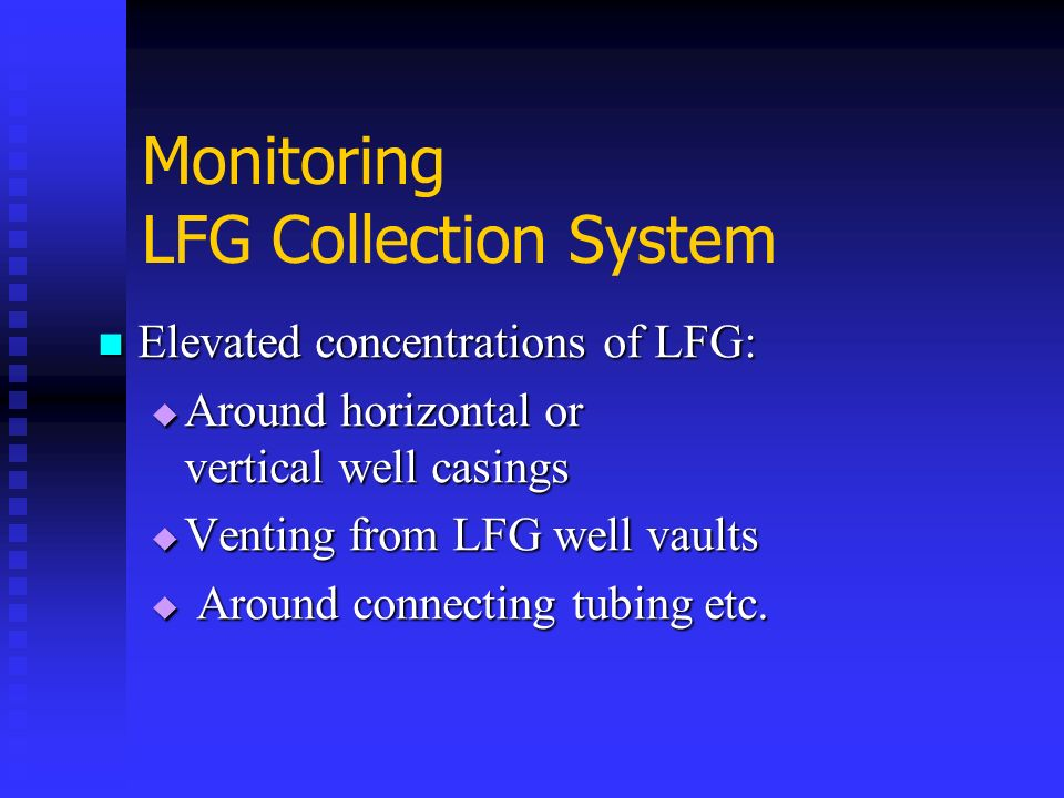 Monitoring LFG Collection System