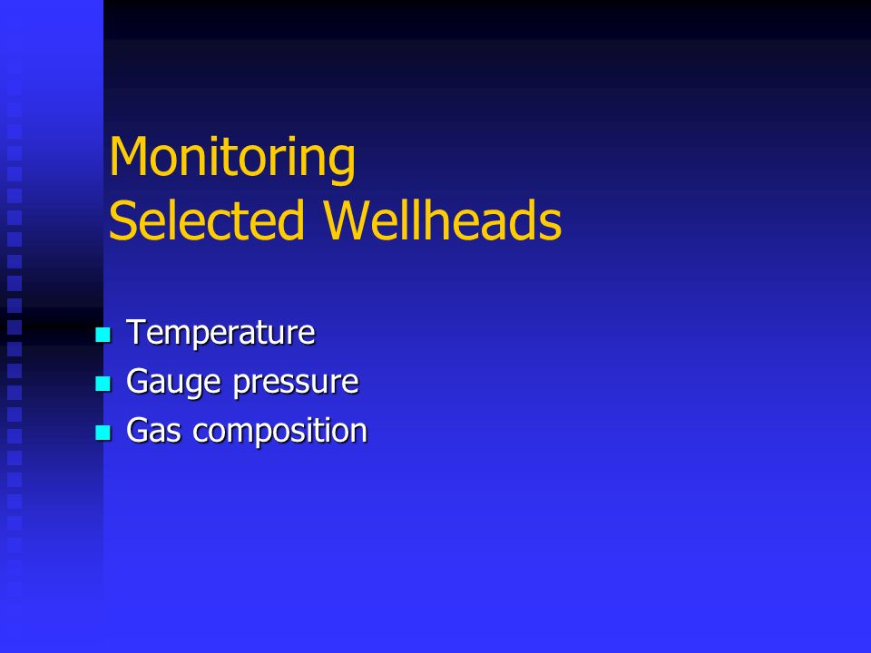 Monitoring Selected Wellheads