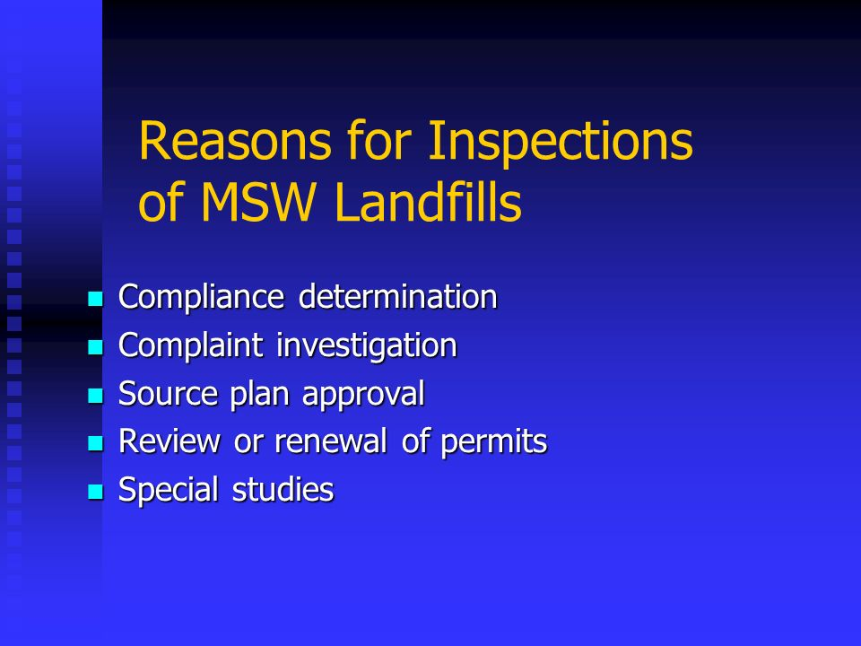 Reasons for Inspections of MSW Landfills