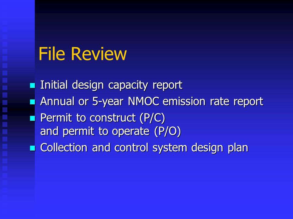 File Review Initial design capacity report