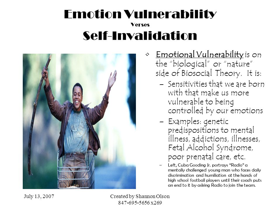 Emotion Vulnerability Verses Self-Invalidation