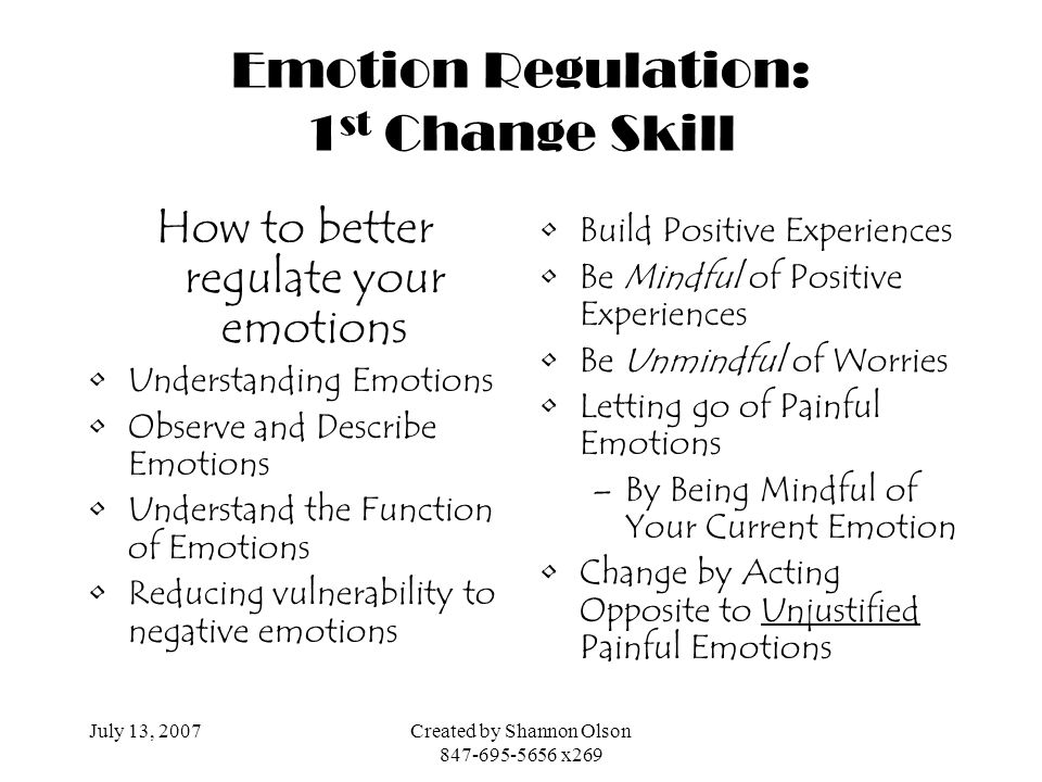 Emotion Regulation: 1st Change Skill