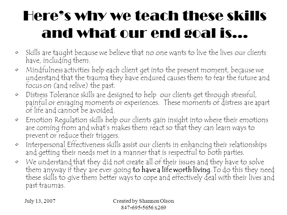 Here's why we teach these skills and what our end goal is…