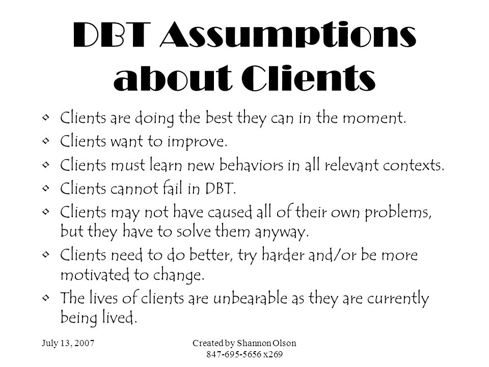 DBT Assumptions about Clients