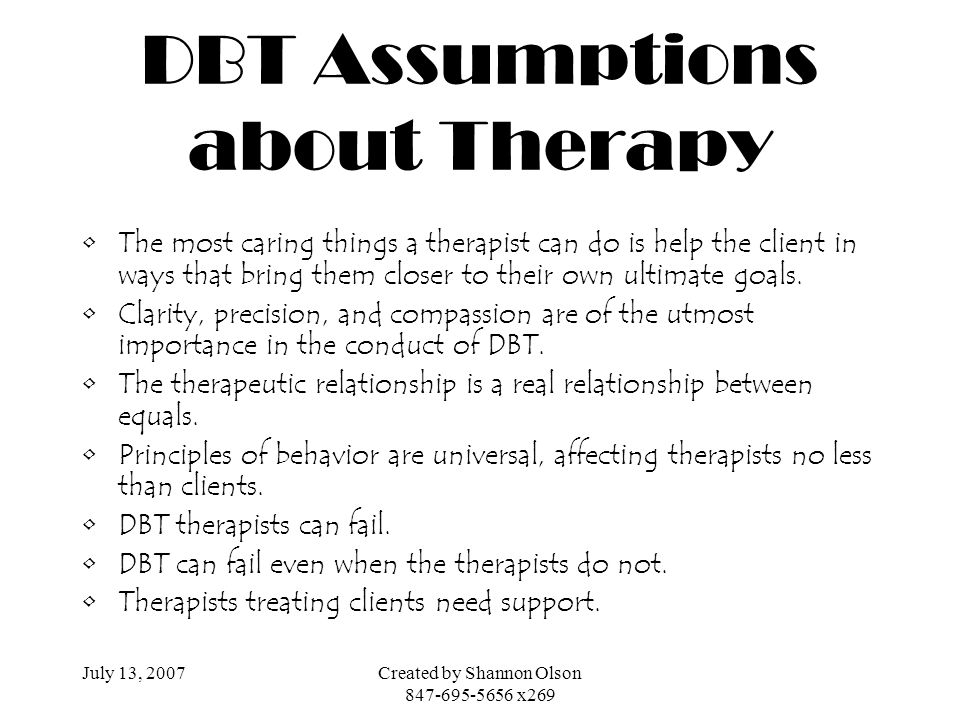 DBT Assumptions about Therapy
