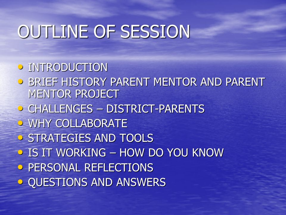 OUTLINE OF SESSION INTRODUCTION