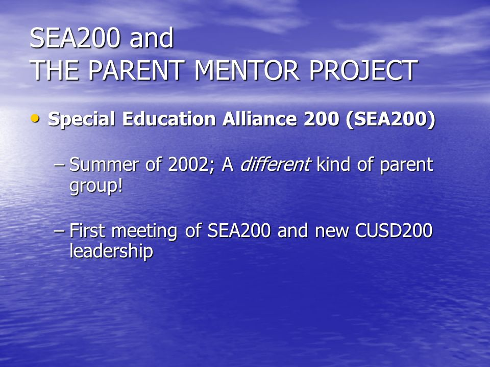 SEA200 and THE PARENT MENTOR PROJECT