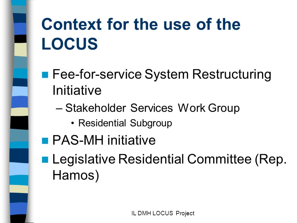 Context for the use of the LOCUS