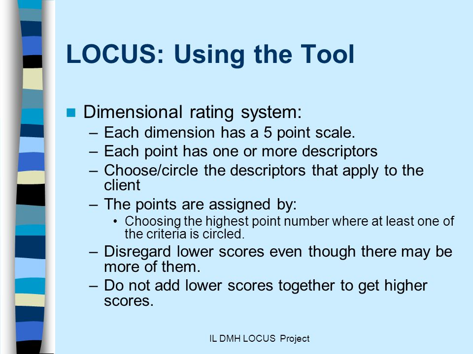 LOCUS: Using the Tool Dimensional rating system: