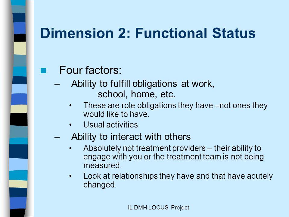 Dimension 2: Functional Status