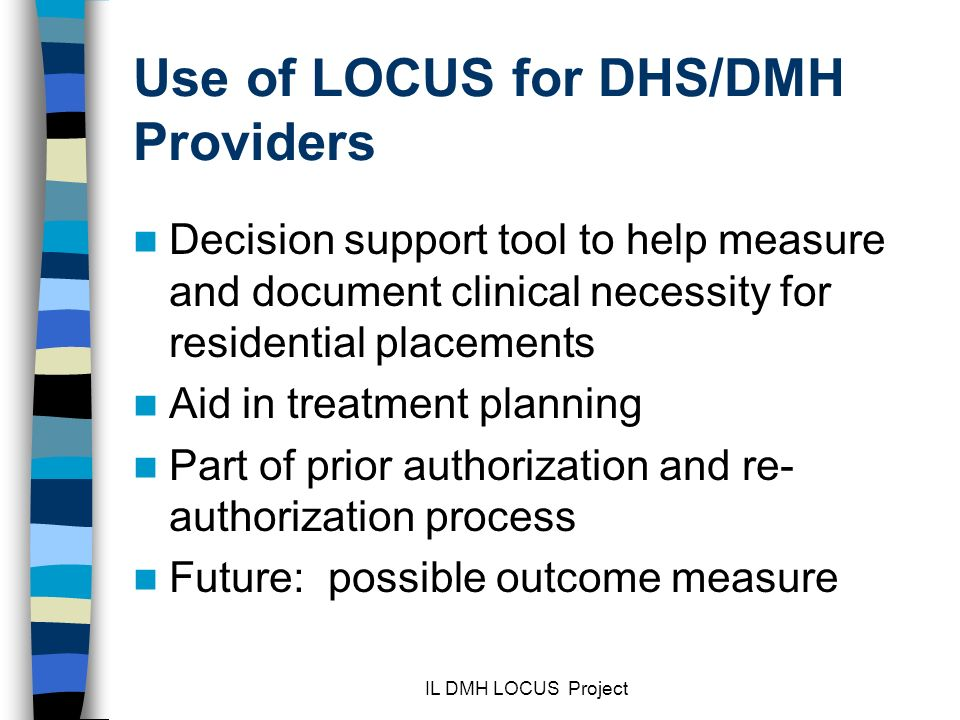 Use of LOCUS for DHS/DMH Providers
