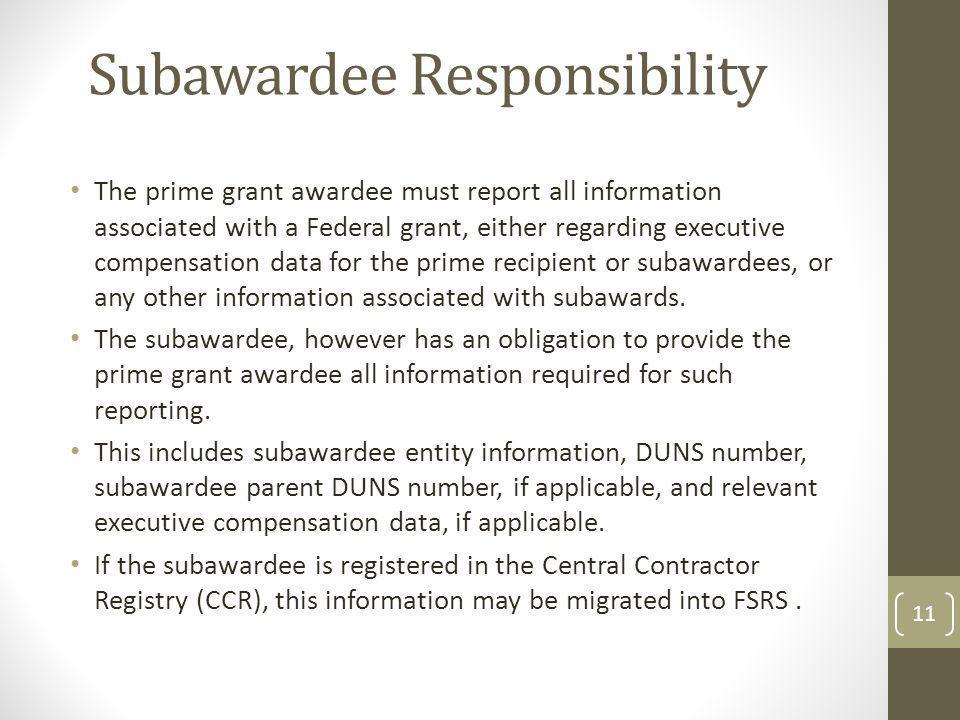 Subawardee Responsibility