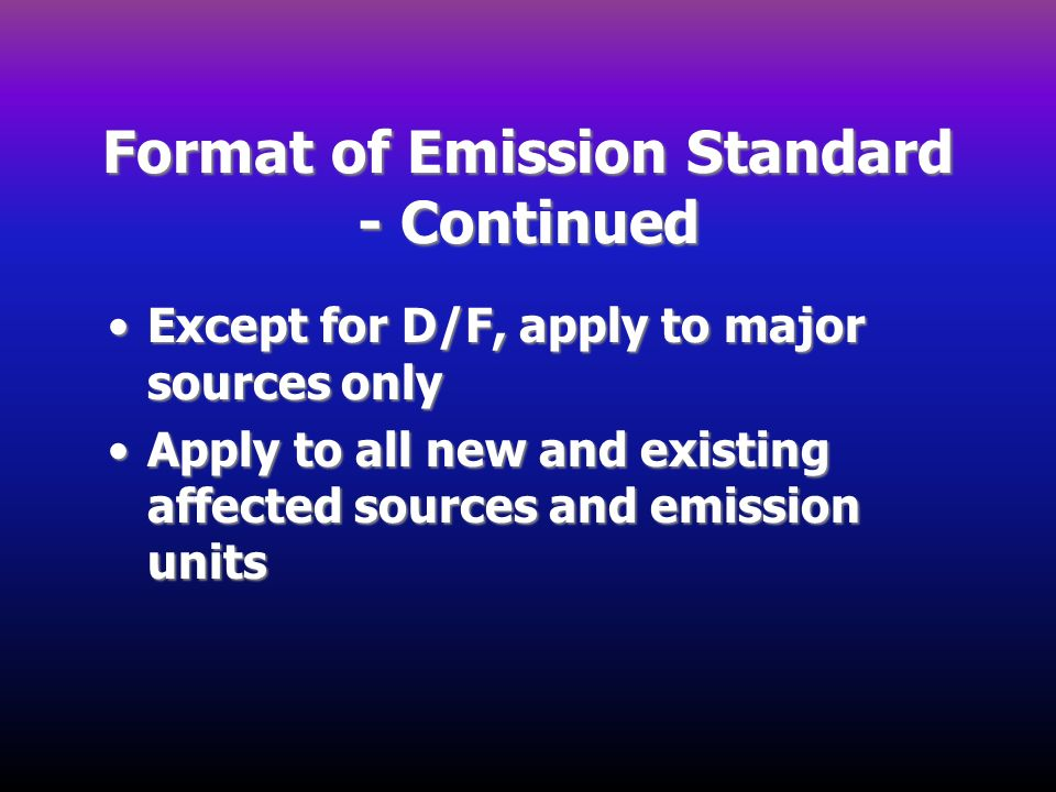Format of Emission Standard - Continued