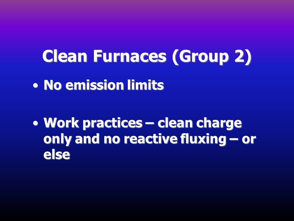 Clean Furnaces (Group 2)