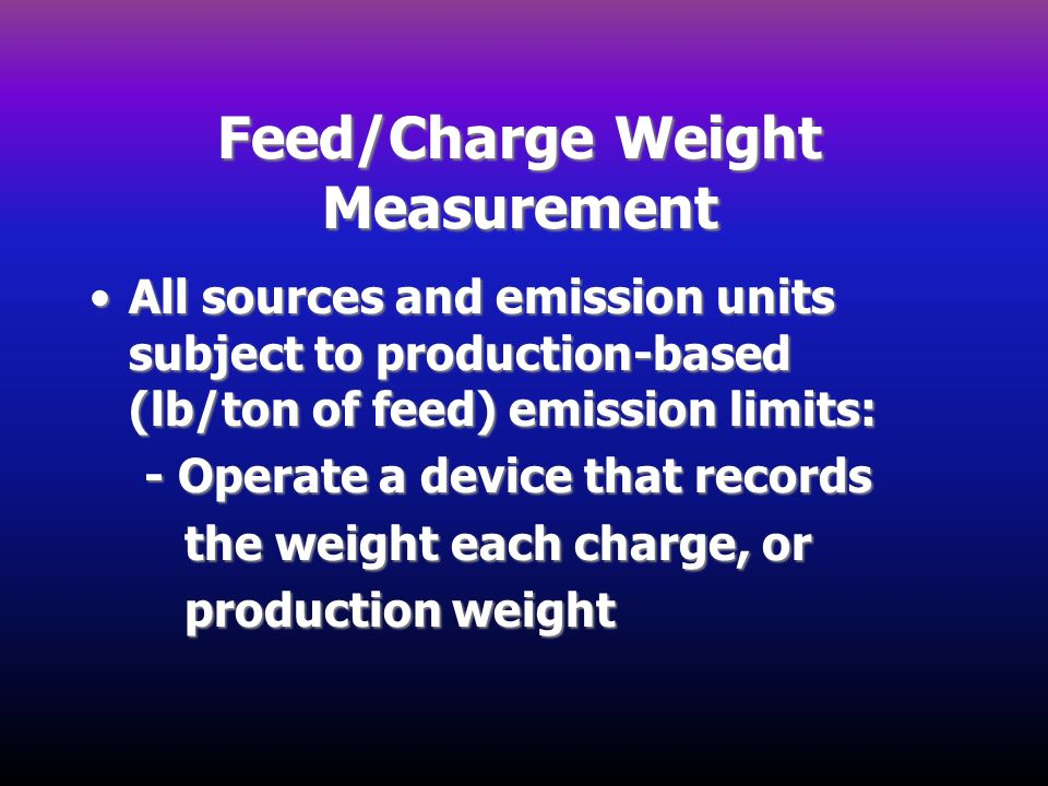 Feed/Charge Weight Measurement
