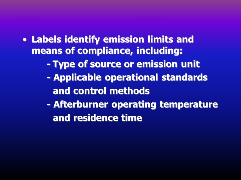Labels identify emission limits and means of compliance, including: