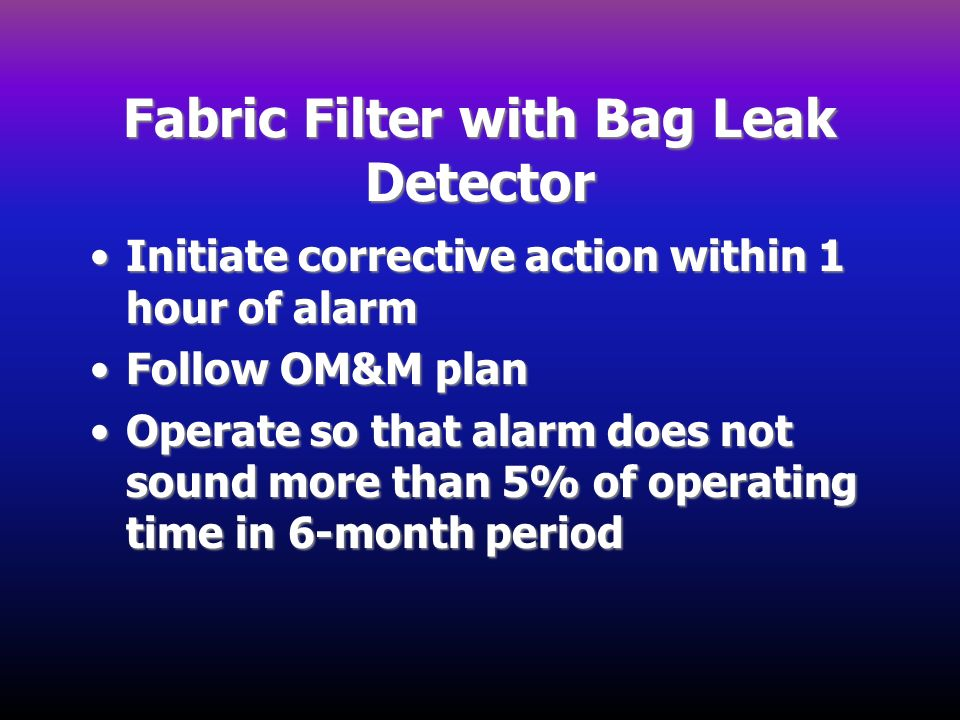 Fabric Filter with Bag Leak Detector