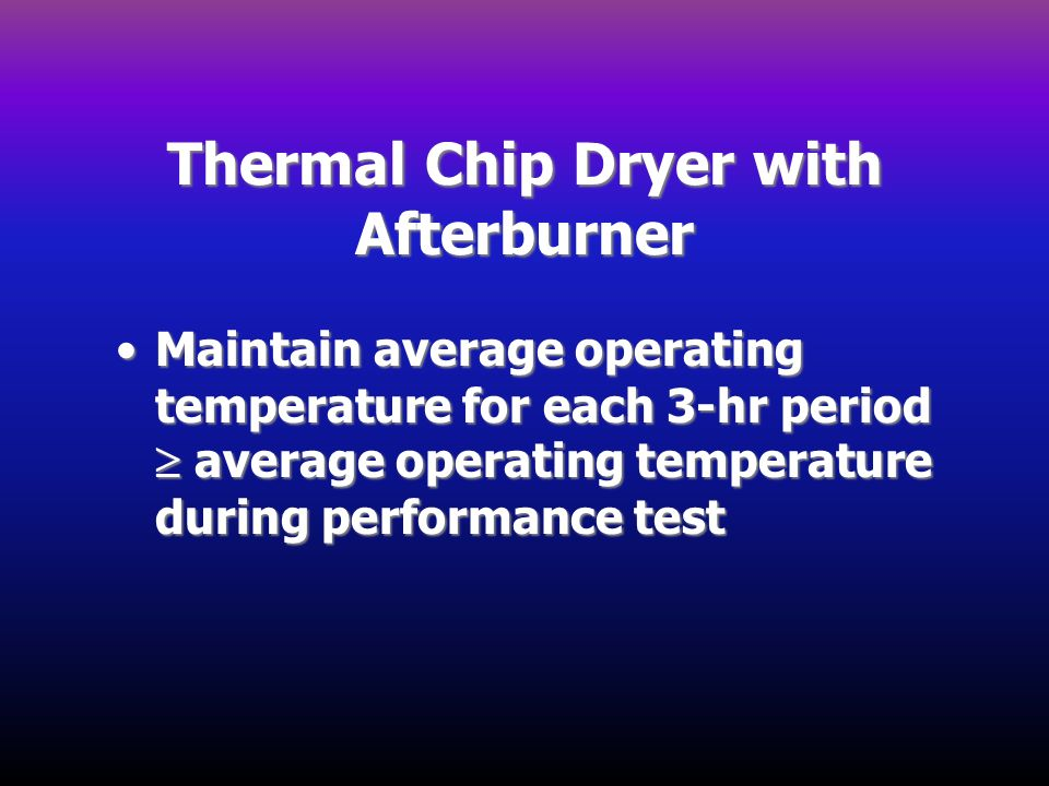 Thermal Chip Dryer with Afterburner