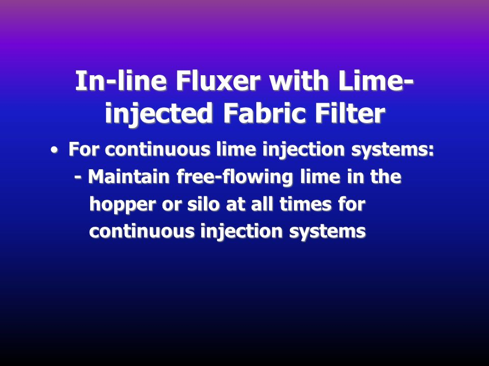 In-line Fluxer with Lime-injected Fabric Filter